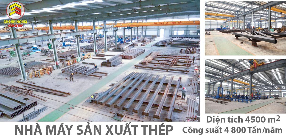 Nhà máy sản xuất khung kèo thép - CHANH NGHIA GROUP